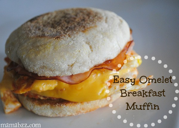 Easy Omelet Breakfast Muffin {MamaBuzz}