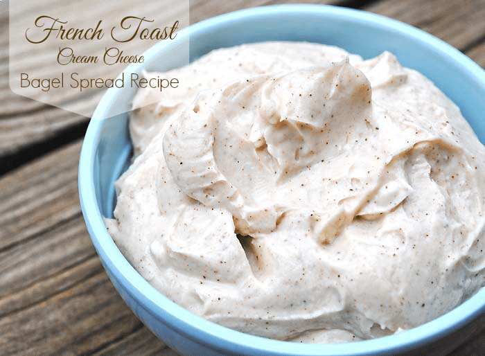 French Toast Cream Cheese Bagel Spread Recipe from MamaBuzz