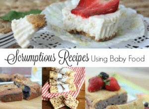 Scrumptious Recipes Using Baby Food and a $50 Gift Card Giveaway