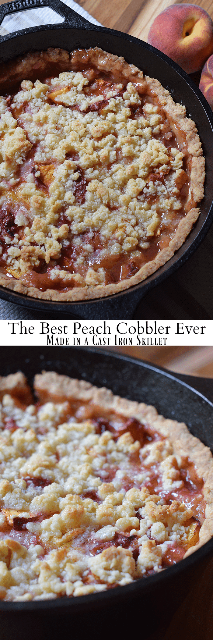 The Best Peach Cobbler Ever Made In A Cast Iron Skillet