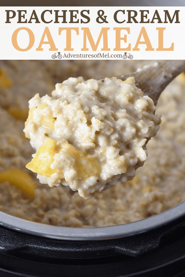 Peaches and Cream Instant Pot Oatmeal