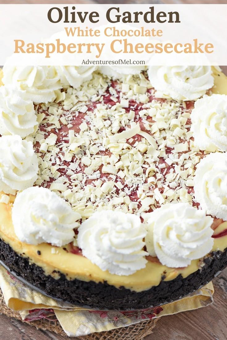Delicious Olive Garden White Chocolate Raspberry Cheesecake