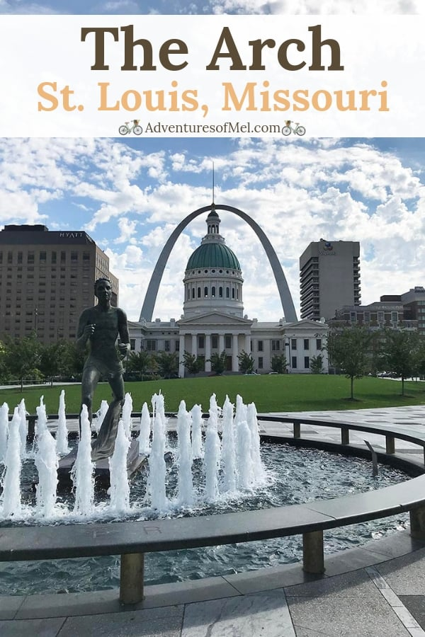 everything you need to know for a visit to the Arch in St Louis, Missouri