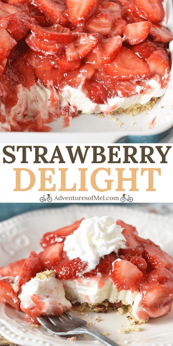 Strawberry delight no bake dessert recipe