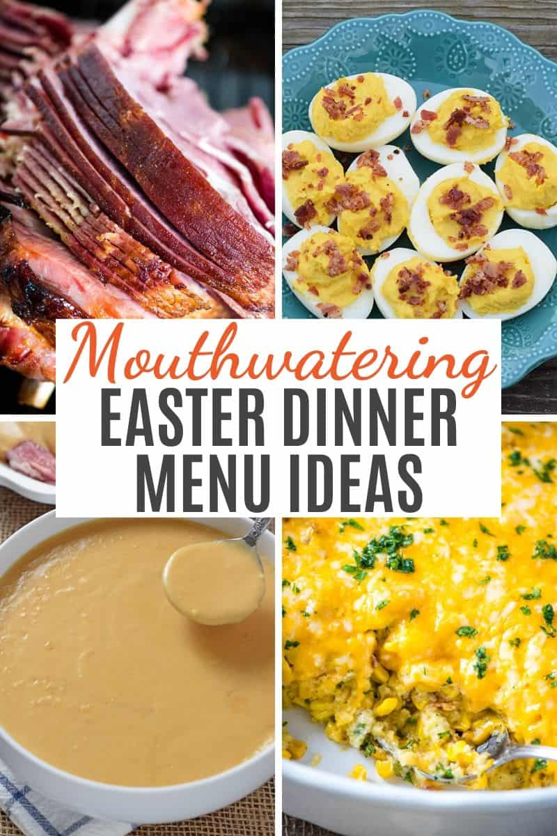 collection of traditional Easter dinner menu ideas, including spiral cut ham, deviled eggs, ham gravy, and corn casserole