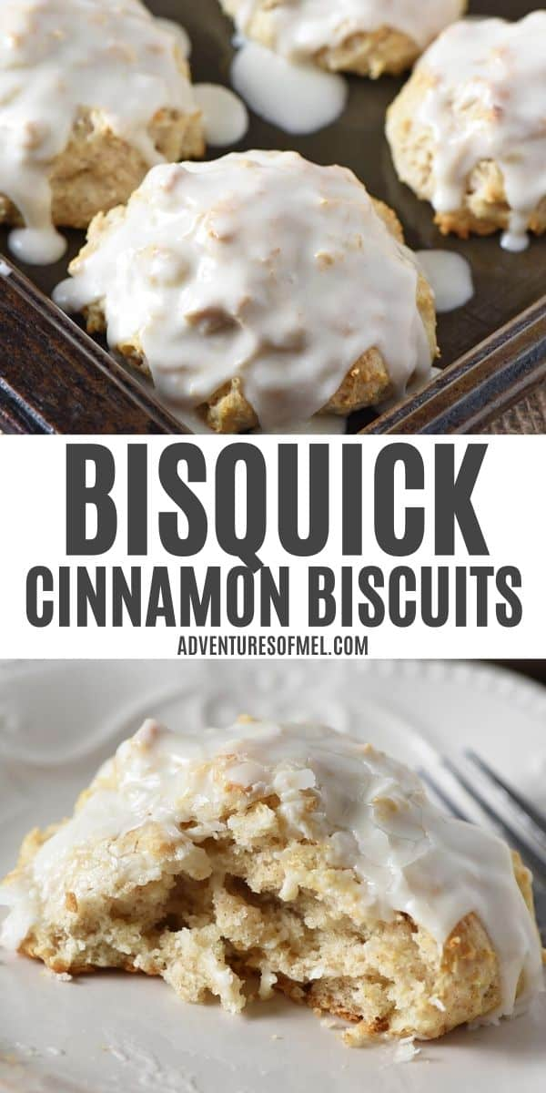 pinnable image for Bisquick Cinnamon Biscuits with top image of cinnamon biscuits covered with icing on baking sheet and bottom image of cinnamon biscuit sliced in half on white plate with fork