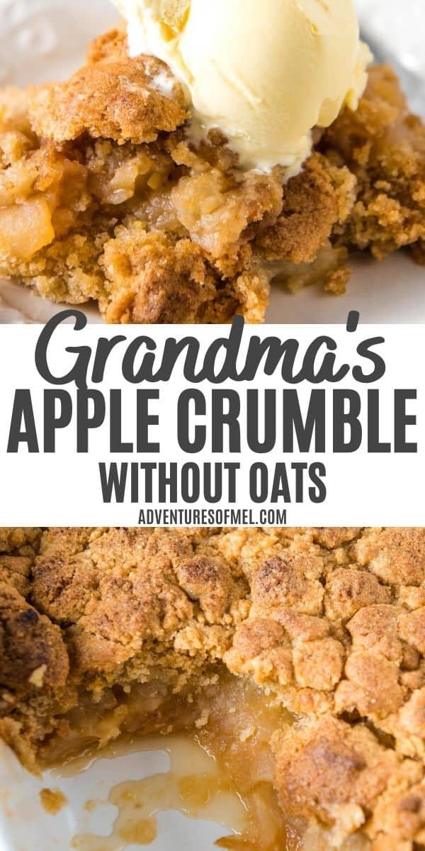 double image of Grandma's apple crumble without oats, including top image of apple crumble with scoop of vanilla ice cream on white plate and bottom image of baked apple crumble in white baking dish