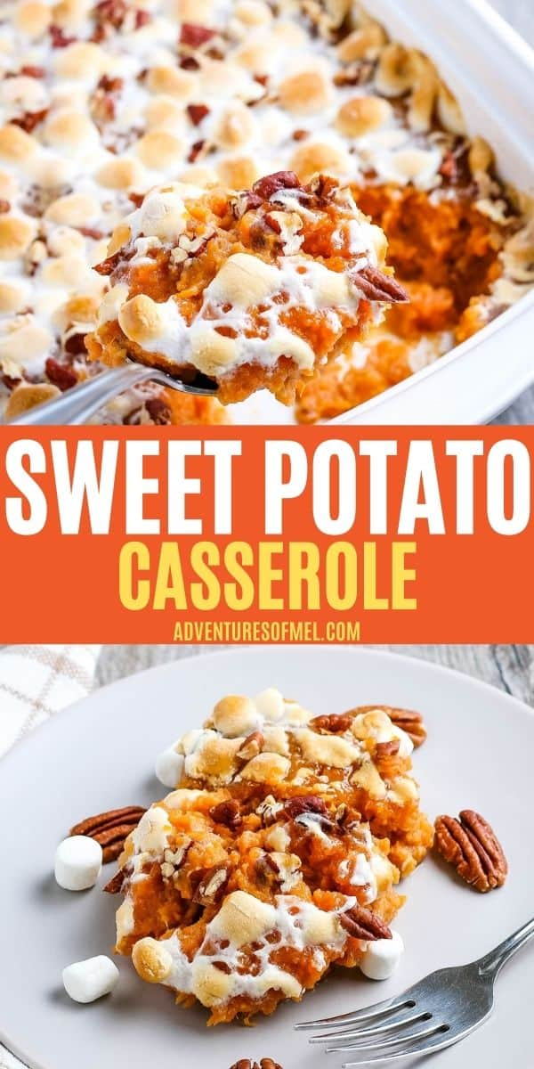 double image of sweet potato casserole, including top image of spoonful of sweet potato casserole over white baking dish, and bottom image of serving of sweet potato casserole on gray plate with fork
