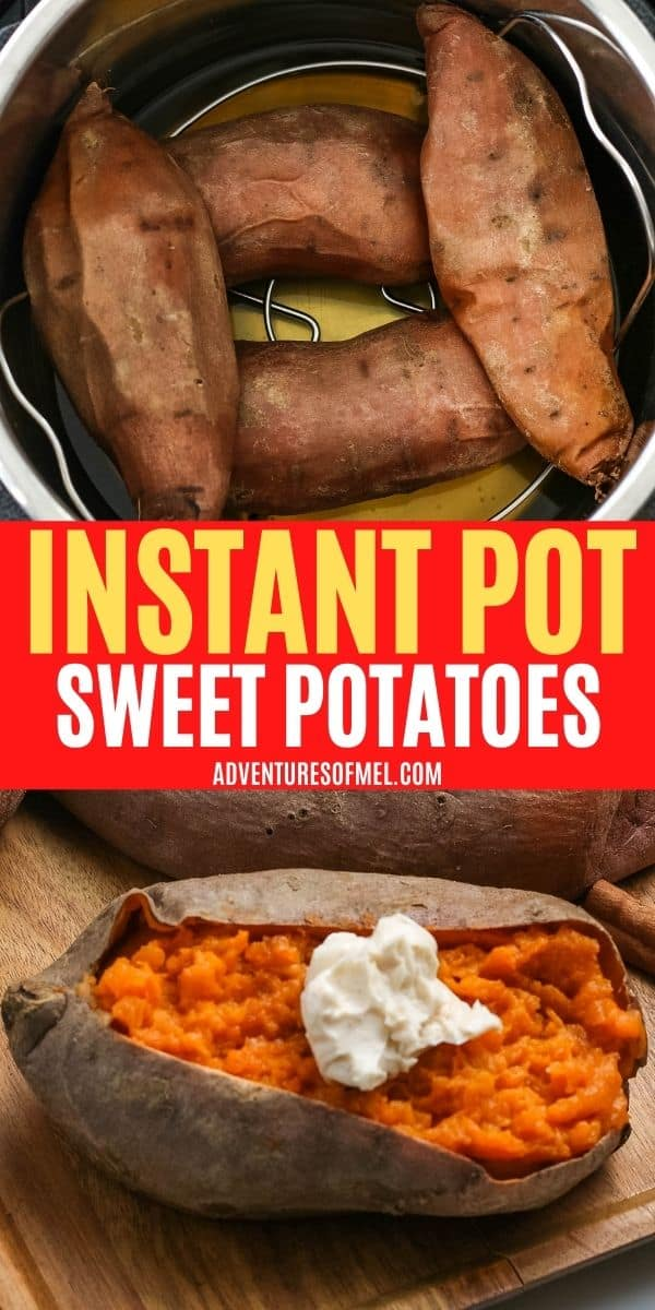 doublie image of Instant Pot sweet potatoes, including top image of cooked sweet potatoes in Instant Pot with water and bottom image of cooked sweet potato sliced open and topped with dollop of whipped cinnamon butter